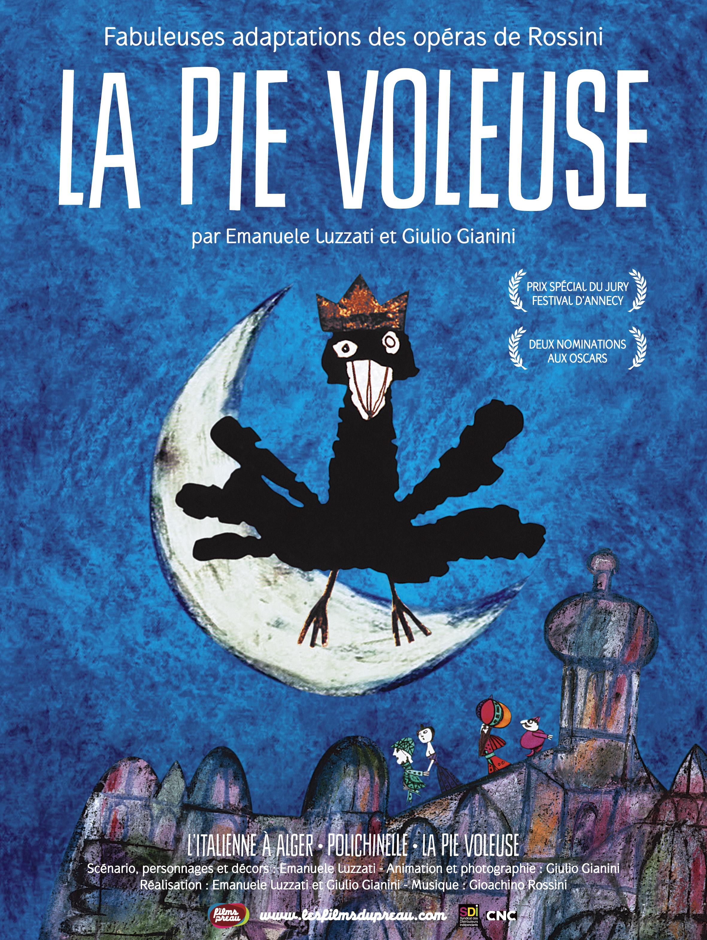 Affiche du film La pie voleuse de Emanuele Luzzati et Giulio Gianini, 1964/1973, Les Films du Préau, 2014, Cliquer sur la photo pour une vue agrandie et les références